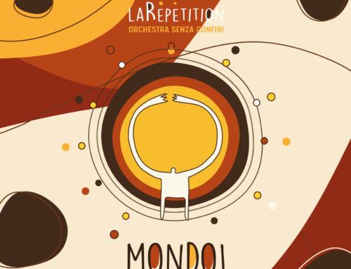 """MareAperto2019: La Rèpètition presenta """"Mondo!"""""""